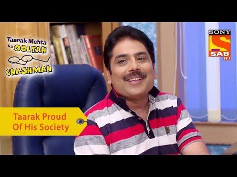 Your Favorite Character   Taarak Proud Of His Society   Taarak Mehta Ka Ooltah Chashmah