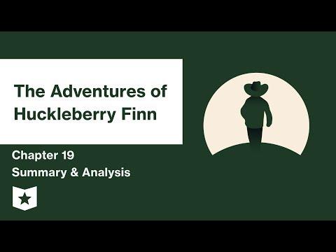 The Adventures of Huckleberry Finn  | Chapter 19 Summary & Analysis | Mark Twain | Mark Twain