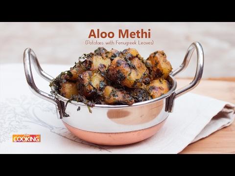 Aloo Methi (Potatoes with Fenugreek Leaves) | Ventuno Home Cooking