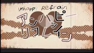 Unhappy Refrain [English Dub] (Also thanks for 150+ subs)