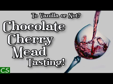 To Vanilla or Not to Vanilla!  Chocolate Cherry Mead Head to Head