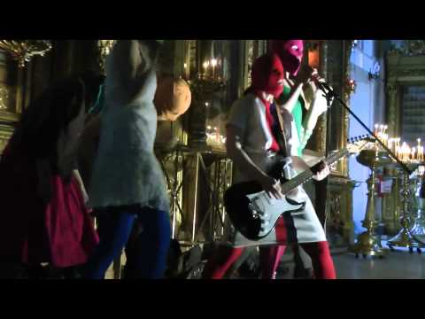 Russian Femanist Punk Band Pussy Riot-Punk Prayer
