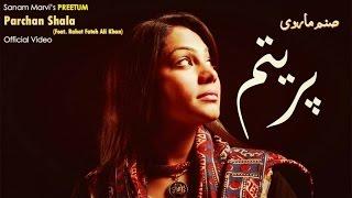 Sanam Marvi - Parchan Shala (Feat. Rahat Fateh Ali Khan)