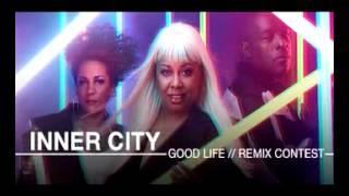Inner City - Good Life (Gaty Lopez Remix)