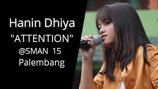 Attention Hanin Dhiya Palembang MP3