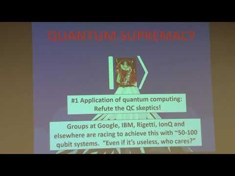 03/01/2019 - DSC - Scott Aaronson: Quantum Supremacy & Its Applications