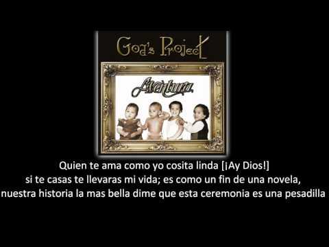 Aventura - La Boda (lyric - letra)