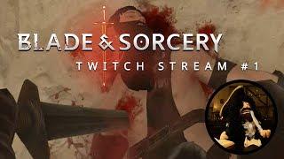 Blade and Sorcery   Livestream #1 - Beta