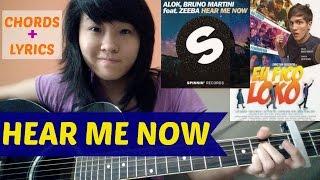 Baixar Alok & Bruno Martini feat. Zeeba - HEAR ME NOW (acoustic cover KYN) + Lyrics + Chords