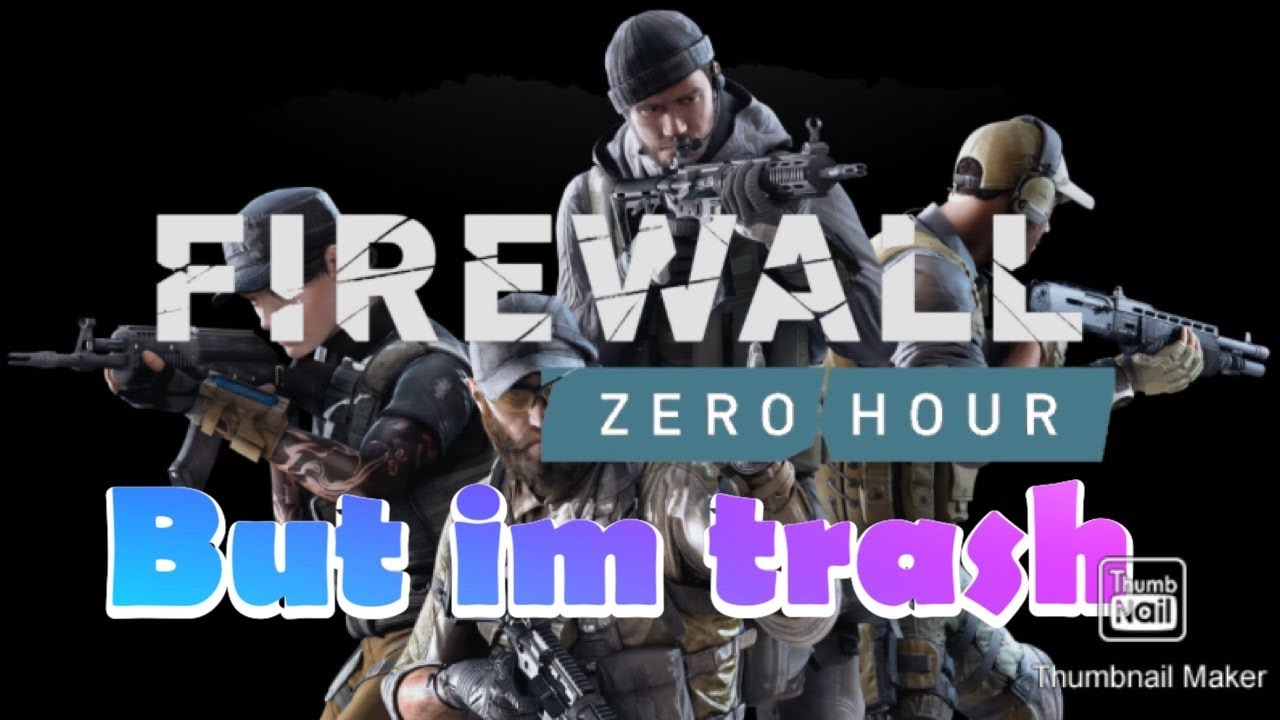Firewall Zero Hour but I'm trash|LIVE
