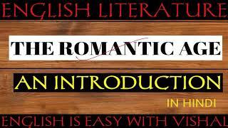#134 The Romantic Age -  History of English Literature The Age of Wordsworth Romantic Revival Revolt