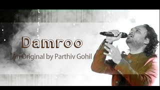 Download Dum Dum Damroo Baje By Parthiv Gohil   Original Song   Live performance MP3 song and Music Video