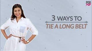 3 Ways To Tie A Long Belt - POPxo Fashion
