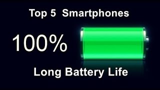 TOP 5 BEST Long battery Life Smartphones 2016-2017