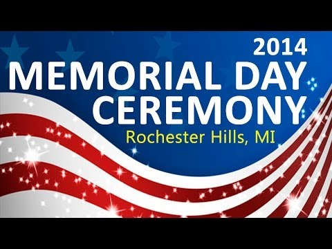 The 2014 Memorial Day Ceremony