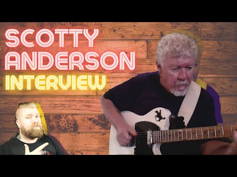 Scotty Anderson Interview - Levi Clay's Man Dates With Guitar Greats
