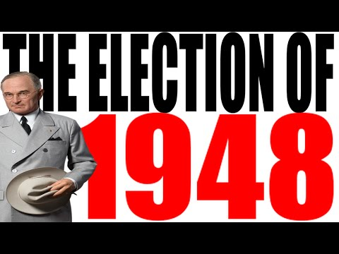 The 1948 Election Explained