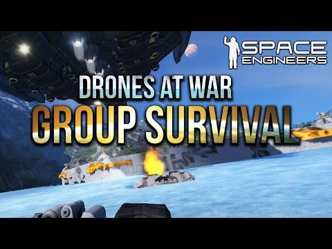 Space Engineers - Drones At War -S2 Ep 6- Group Survival