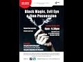 Black Magic, Evil Eye   Jinn Q   A   Shaykh Adil Al-Muqbil