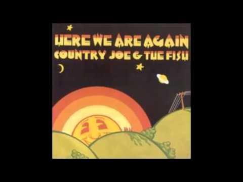 Country Joe & The Fish - Here We Are Again - Full Album