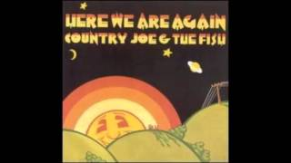 Country Joe & The Fish - Here We Are Again - Full Album