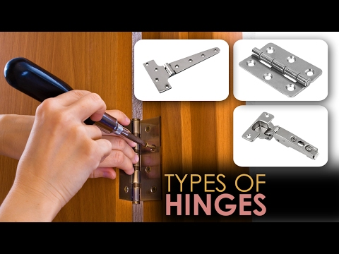 Learn about Different Types of Hinges - Video Guide