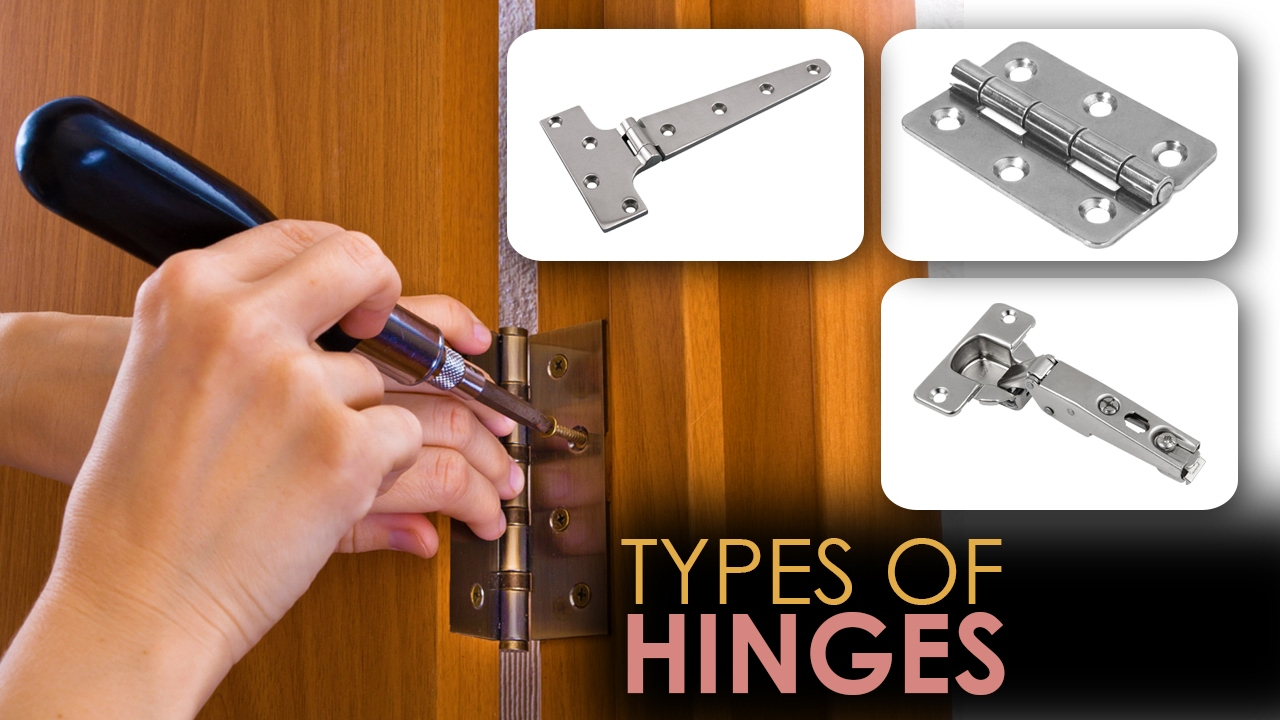 Learn About Different Types Of Hinges Video Guide Youtube