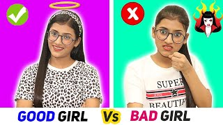 Good Girl Vs. Bad Girl | SAMREEN ALI