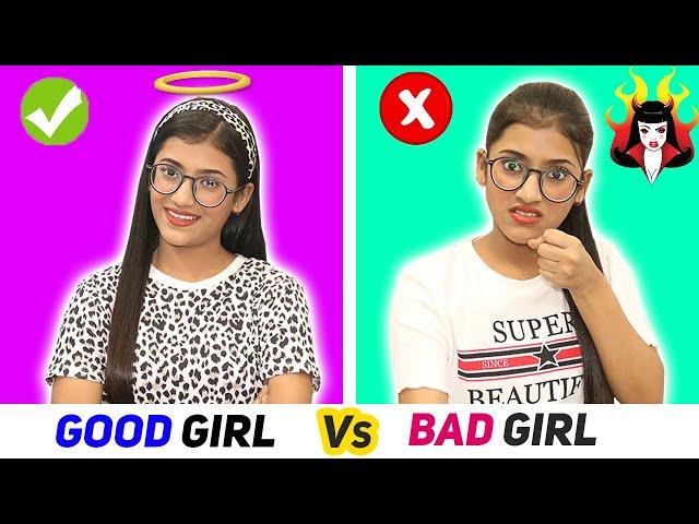 Good Girl Vs. Bad Girl   SAMREEN ALI