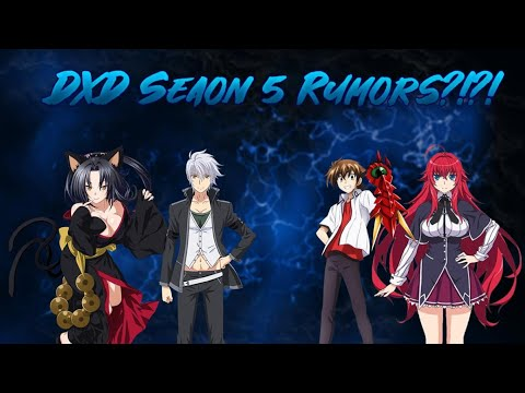 The 2019 High School DxD Season 5 Release Date Rumor Would Be Crazy (But......)