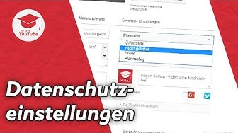 Datenschutzeinstellungen für dein Video ändern (öffentlich/nicht gelistet/privat) | QuickTipp