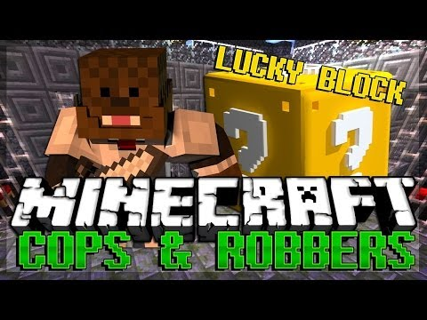 Minecraft: Lucky Block Cops and Robbers! Modded Minigame w/ BajanCanadian, xRPMx13, Bodil, and Simon
