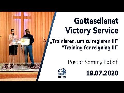 """RPMI-Gottesdienst - Livestream vom 19.07.2020 - Pastor Sammy Egboh """"Trainieren, um zu regieren III"""""""