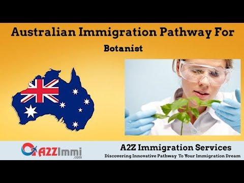 Australia Immigration Pathway for Botanist (ANZSCO Code: 234515)