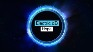 Electric dB - Hope [Free Download]