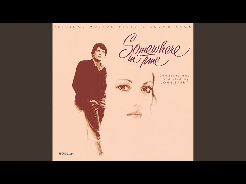 Theme From Somewhere In Time Somewhere In TimeSoundtrack Version