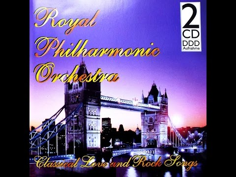 CLASSICAL LOVE AND ROCK SONGS (2) - Royal Philharmonic Orechestra (album)