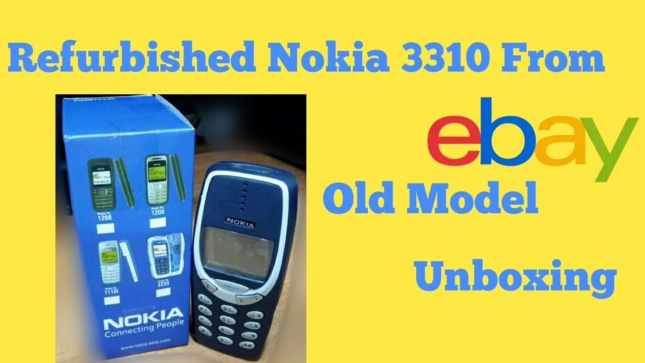 Nokia 3310 old refurbished mobile from eBay.in unboxing - YouTube