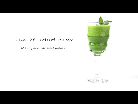 The Optimum 9400 - not just a blender