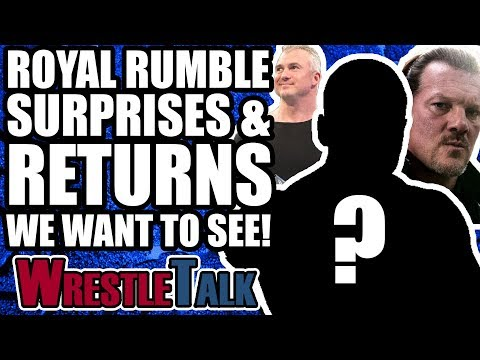 WWE Royal Rumble 2018 Surprises, Debuts And Returns WE WANT TO SEE!   WrestleTalk Opinion
