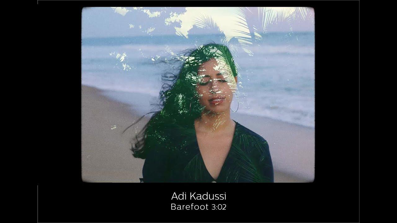 Adi Kadussi - Barefoot עדי קדוסי