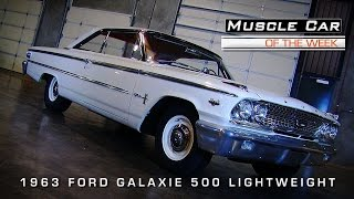 Muscle Car Of The Week Video #61: 1963 Ford Galaxie 500 Lightweight