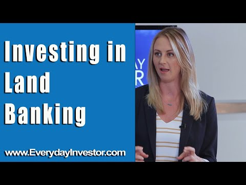 Investing in Land Banking I Everyday Investor