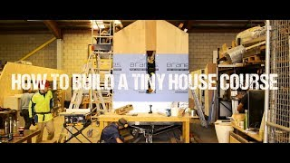 How To Build A Tiny House Course In Sydney