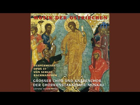 All-Night Vigil, Op. 37: Nunc dimittis