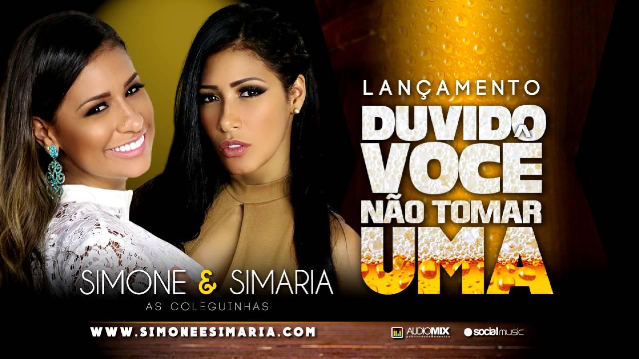 Simone e Simaria  - Duvido você não tomar uma (Lançamento 2016) #1