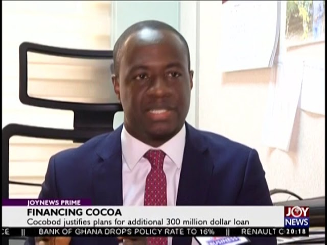 Cocobod Justifies Plans For An Additional 300 Million Dollar Loan