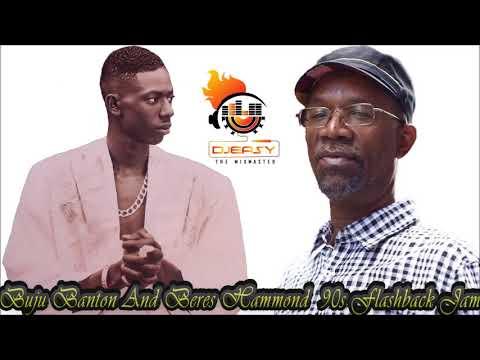 Buju Banton And Beres Hammond 90s Flashback Jam Mix by Djeasy