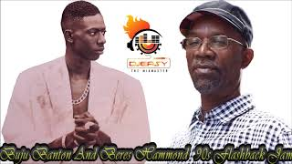 Buju Banton And Beres Hammond 90s Flashback Jam Mix by Djeasy