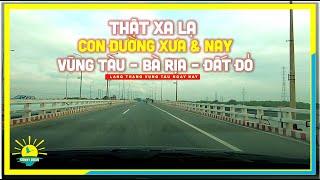 THẬT XA LẠ Con Đường Xưa & Nay đi từ Vũng Tàu, Bà Rịa, An Nhứt, Đất Đỏ   lang thang Vũng Tàu